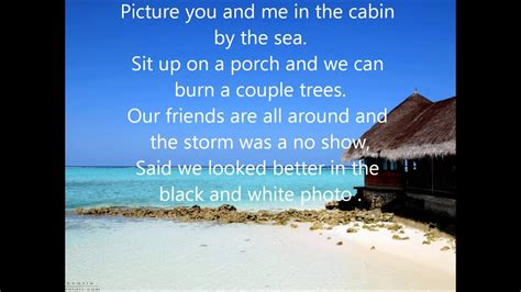The Dirty Heads - Cabin By The Sea *lyrics* - YouTube